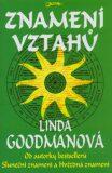 Znamení vztahů - Linda Goodmanová