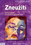 Zneužití - Léčba následků sexuálního či emočního násilí - Heinz-Peter Röhr