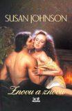 Znovu a znovu - Susan Johnson, ...