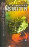 Znovuobjevení člověka I. - Cordwainer Smith, ...