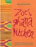Zoe's Ghana Kitchen - Zoe Adjonyoh