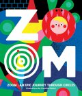ZOOM ― An Epic Journey Through Circles - Viction-Viction