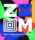 ZOOM ― An Epic Journey Through Squares - Viction-Viction