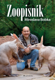 Zoopisník Miroslava Bobka - Miroslav Bobek