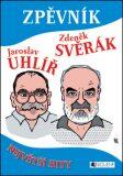 Zpěvník – Z. Svěrák a J. Uhlíř - Zdeněk Svěrák, ...