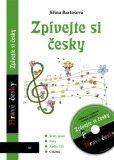 Zpívejte si česky - Jiřina Bartošová