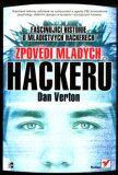 Zpovědi mladých hackerů - Dan Verton