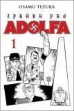 Zpráva pro Adolfa 1 - Tezuka Osamu