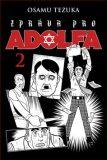 Zpráva pro Adolfa 2 - Tezuka Osamu
