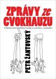 Zprávy ze cvokhauzu - Petr Žantovský
