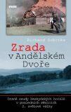 Zrada v Andělském Dvoře - Richard Sobotka