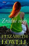 Zrádné vody - Elizabeth Lowell