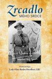 Zrcadlo mého srdce - Olave Baden-Powell