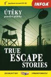 Zrcadlová četba - True Escape Stories (Útěky) - Paul Dowswell