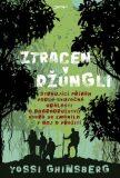 Ztracen v džungli - Yossi Ghinsberg