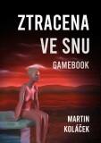Ztracena ve snu - Martin Koláček