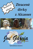 Ztracené dívky z Alcasser - Joe Garcia