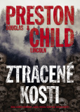 Ztracené kosti - Douglas Preston, Lincoln Child