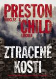 Ztracené kosti - Douglas Preston, Lincoln Child