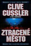 Ztracené město - Clive Cussler, Paul Kemprecos