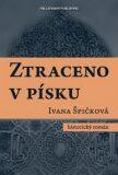Ztraceno v písku - Ivana Špičková
