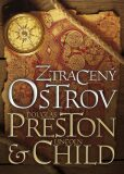 Ztracený ostrov - Douglas Preston, Lincoln Child