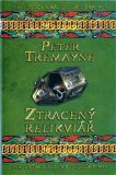 Ztracený relikviář - Peter Tremayne