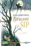 Ztracený šíp - Ivana Peroutková