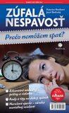 Zúfalá nespavosť - Katarína Horáková, ...