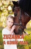 Zuzanka a koník Max - Jitka Komendová