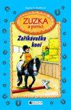 Zuzka a poníci Zaříkávačka koní - Dagmar H. Muellerová