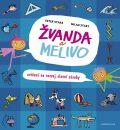 Žvanda a Melivo - Cvičení na rozvoj slovní zásoby - Ester Stará, Milan Starý