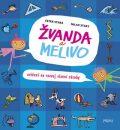 Žvanda a Melivo Cvičení na rozvoj slovní zásoby - Ester Stará, Milan Starý