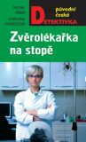 Zvěrolékařka na stopě - Michal Fieber, ...