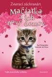 Zvierací záchranári – Mačiatka a ich nový domov - Sue Mongredien