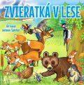 Zvieratká v lese - Antonín Šplíchal, ...
