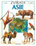 Zvířata Asie - Jiří Felix, ...