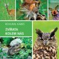 Zvířata kolem nás - Bohumil Kabeš