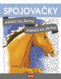 Spojovačky – Zvířata na farmě/Zvieratá na farme (CZ/SK vydanie) - INFOA