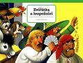 Zvířátka a loupežníci - Vojtěch Kubašta