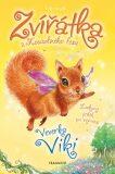 Zvířátka z Kouzelného lesa – Veverka Viki - Lily Small
