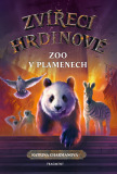 Zvířecí hrdinové – Zoo v plamenech - Katrina Charmanová