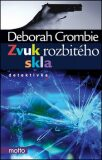 Zvuk rozbitého skla - Deborah Crombie
