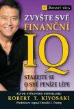 Zvyšte své finanční IQ - Robert T. Kiyosaki