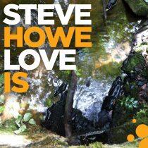 Steve Howe: Love Is
