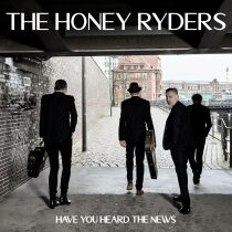 The Honey Ryders: Have You Heard The News