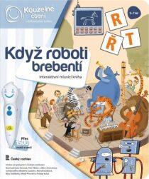 Když roboti brebentí - Kouzelné čtení Albi
