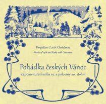 Pohádka českých Vánoc - Zapomenutá hudba 19. a poloviny 20. století - CD