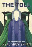 Arc of a Scythe, book 3 The Toll