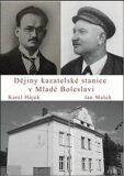 Dějiny kazatelské stanice v Mladé Boleslavi